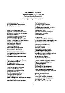 HIMNO A LA LUNA Leopoldo Lugones (argentino, ) Del libro Lunario Sentimental, 1909