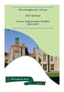 Hinchingbrooke School. KS4 Options. Course Information Booklet