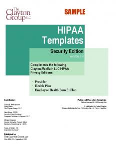 HIPAA Templates SAMPLE. Security Edition Version 2.4. Compliments the following Clayton-MacBain LLC HIPAA Privacy Editions: