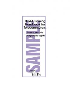 HIPAA Training Handbook for Telecommuters: Privacy, security, and patients rights