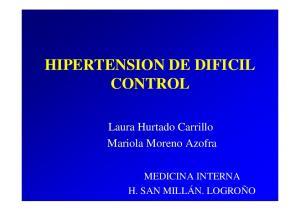 HIPERTENSION DE DIFICIL CONTROL