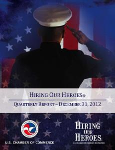 HIRING OUR HEROES QUARTERLY REPORT DECEMBER 31, 2012