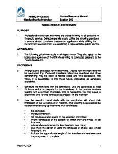 HIRING PROCESS Human Resource Manual Conducting the Interview Section 510 CONDUCTING THE INTERVIEW