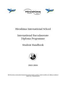 Hiroshima International School. International Baccalaureate Diploma Programme. Student Handbook