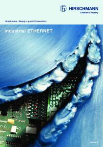 Hirschmann. Simply a good Connection. Industrial ETHERNET. Edition 5