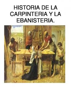 HISTORIA DE LA CARPINTERIA Y LA EBANISTERIA