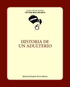 HISTORIA DE UN ADULTERIO