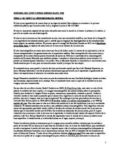 HISTORIA DEL CINE Y OTROS MEDIOS HASTA 1930 TEMA 1: EL CINE Y LA HISTORIOGRAFIA CRITICA