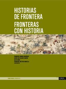 HISTORIAS DE FRONTERA FRONTERAS CON HISTORIA