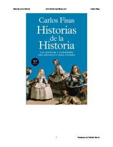 Historias de la Historia  Carlos Fisas