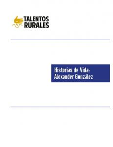 Historias de Vida: Alexander González