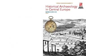 Historical Archaeology in Central Europe