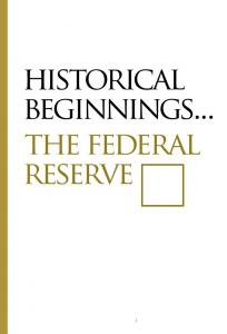 historical beginnings... the federal reserve