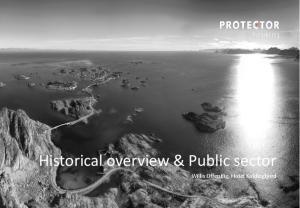 Historical overview & Public sector Willis Offentlig, Hotel Koldingfjord