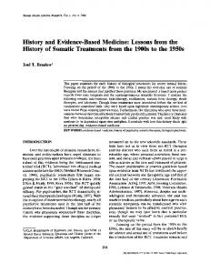 History and Evidence-Based Medicine: Lessons from the History of Somatic Treatments from the 1900s to the 1950s