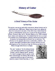 History of Guitar. A Brief History of the Guitar. by Paul Guy
