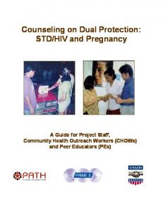 HIV and Pregnancy. A Guide for Project Staff, Community Health Outreach Workers (CHOWs) and Peer Educators (PEs)