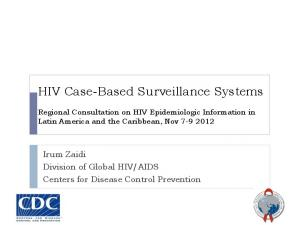 HIV Case-Based Surveillance Systems