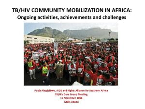HIV COMMUNITY MOBILIZATION IN AFRICA: Ongoing activities, achievements and challenges
