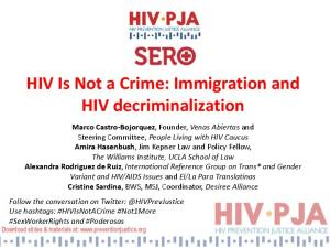 HIV Is Not a Crime: Immigration and HIV decriminalization