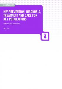 HIV PREVENTION, DIAGNOSIS, TREATMENT AND CARE FOR KEY POPULATIONS