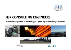 HJK CONSULTING ENGINEERS. Project Management Technology Operating Consulting Excellence