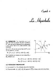 Hl = {P = (x, y) 1 d(p, Fl) - d(p, 4) = -2a} 4.2 NOTACION Y PROPIEDADES