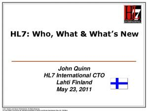 HL7: Who, What & What s New