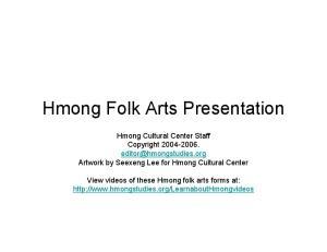 Hmong Folk Arts Presentation