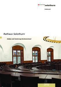 Hochbauamt. Rathaus Solothurn. Umbau und Sanierung Kantonsratsaal