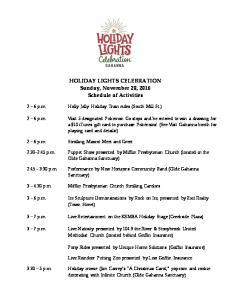 HOLIDAY LIGHTS CELEBRATION Sunday, November 20, 2016 Schedule of Activities