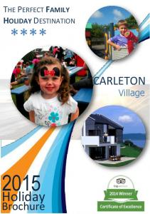 HOLIDAY THE PERFECT FAMILY BROCHURE HOLIDAY DESTINATION **** CARLETON. Village. Holiday. Brochure