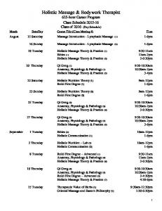 Holistic Massage & Bodywork Therapist 625-hour Career Program Class Schedule Class of 2016 (Day Schedule)