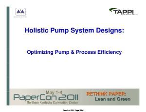Holistic Pump System Designs: Optimizing Pump & Process Efficiency