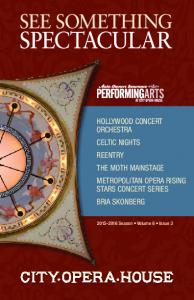 Hollywood Concert. Celtic Nights. The Moth Mainstage Metropolitan Opera Rising Stars Concert Series Bria Skonberg Season Volume 6 Issue 3
