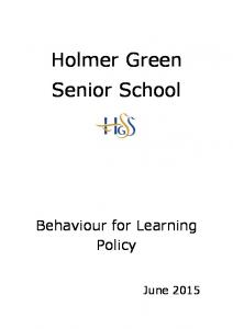 Holmer Green Senior School. Behaviour for Learning Policy