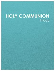HOLY COMMUNION. Friday