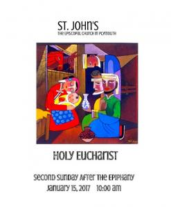 Holy Eucharist. Second Sunday After The Epiphany January 15, :00 am