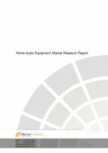 Home Audio Equipment: Market Research Report