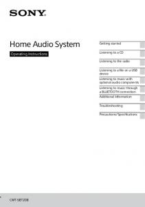 Home Audio System. Operating Instructions. Getting started. Listening to a CD. Listening to the radio
