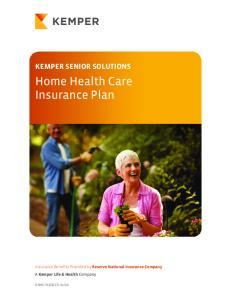 Home Health Care Insurance Plan