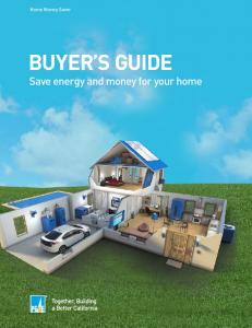 Home Money Saver BUYER S GUIDE. Save energy and money for your home