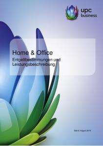 Home & Office. Entgeltbestimmungen und Leistungsbeschreibung
