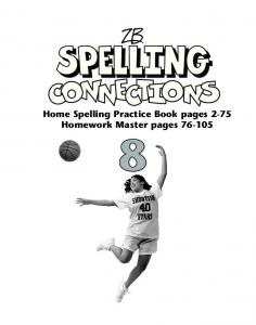 Home Spelling Practice Book pages 2-75 Homework Master pages