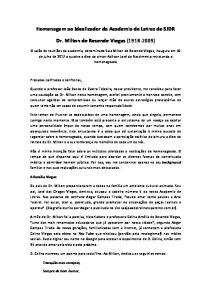 Homenagem ao Idealizador da Academia de Letras de SJDR. Dr. Milton de Resende Viegas ( )