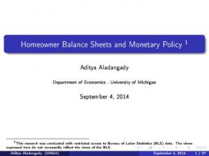 Homeowner Balance Sheets and Monetary Policy 1