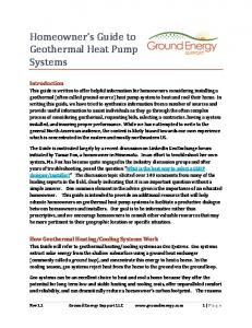 Homeowner s Guide to Geothermal Heat Pump Systems
