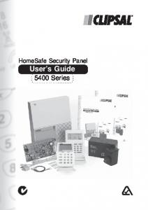 HomeSafe Security Panel User s Guide Series