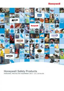 Honeywell Safety Products PERSONAL PROTECTIVE EQUIPMENT 2013 U.S. CATALOG