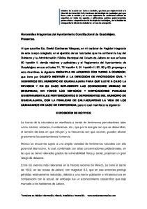Honorables Integrantes del Ayuntamiento Constitucional de Guadalajara. Presentes